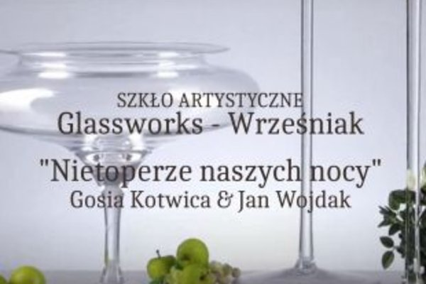 Glasswork – Wrześniak